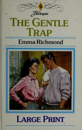 Cover of: The Gentle Trap   Emma Richmond