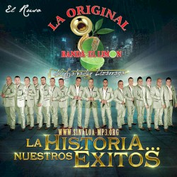 La Original Banda El Limón de - Dí Que Regresarás