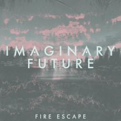 Imaginary Future - Fire Escape