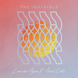 Love Me Again by The Invisible  feat.   Anna Calvi