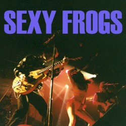 Sexy Frogs