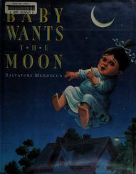 Cover of: Baby wants the moon | Sal Murdocca
