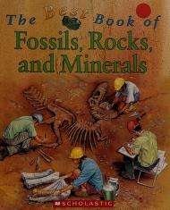 Cover of: Fossils, Rocks, and Minerals; the Best Book Of |