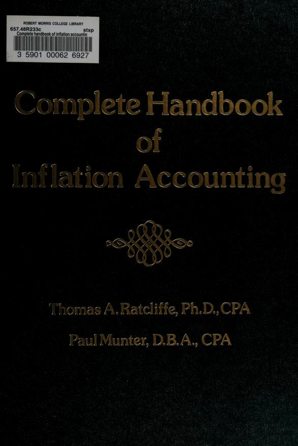 Complete handbook of inflation accounting by Thomas A. Ratcliffe