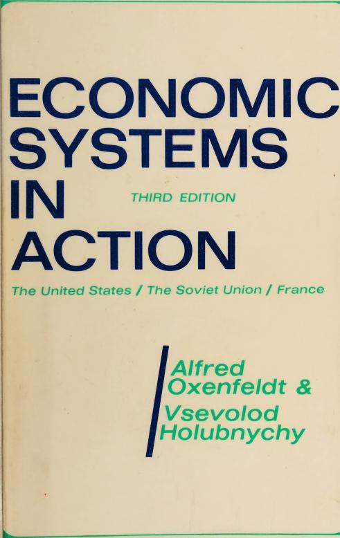 Economic systems in action by Alfred Richard Oxenfeldt