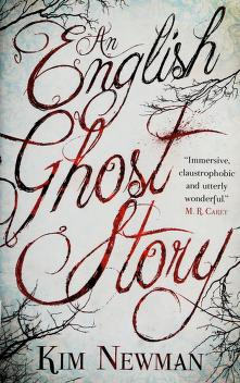 Cover of: An English ghost story | Kim Newman