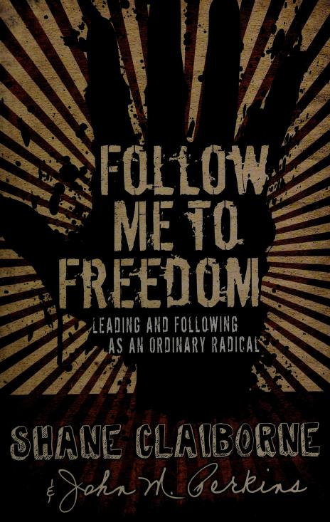 Follow me to freedom by John Perkins