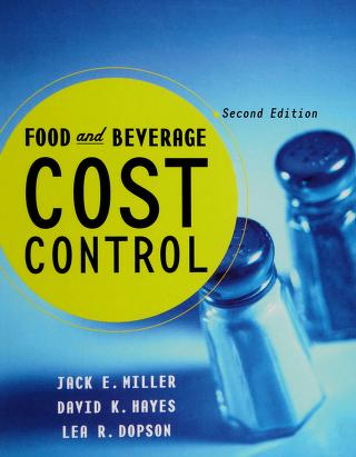 Cover of: Food and beverage cost control | Jack E. Miller