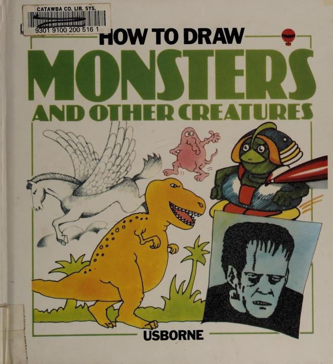 How to Draw Monsters and Other Creatures (Young Artist Series) by