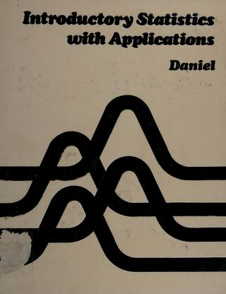 Cover of: Introductory statistics with applications | Wayne W. Daniel