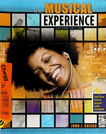 Cover of: The musical experience | John J. Chiego