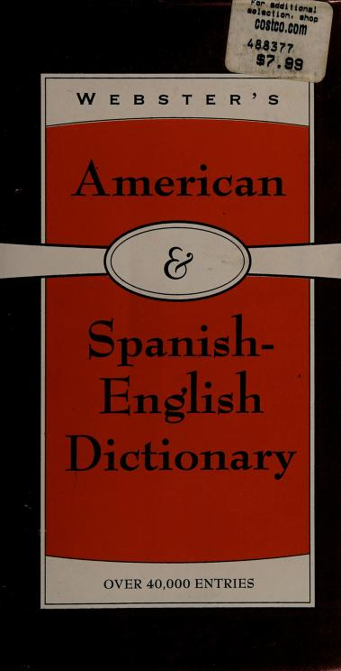 Webster's American & Spanish-English Dictionary by not listed