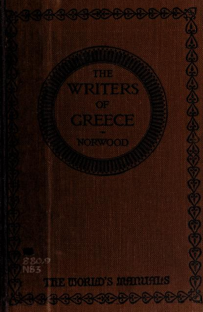 The writers of Greece by Norwood, Gilbert