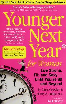 Cover of: Younger next year for women | Chris Crowley